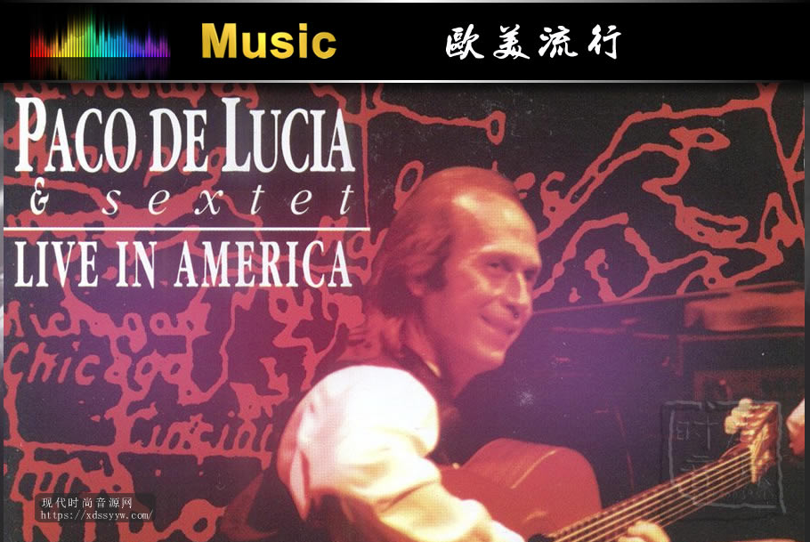 天碟 帕克·德·路西亚《美国现场演奏》 1993 [FLAC+CUE/整轨/百度云]