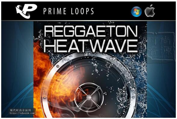 Prime Loops Reggaeton Heatwave-震撼雷鬼素材