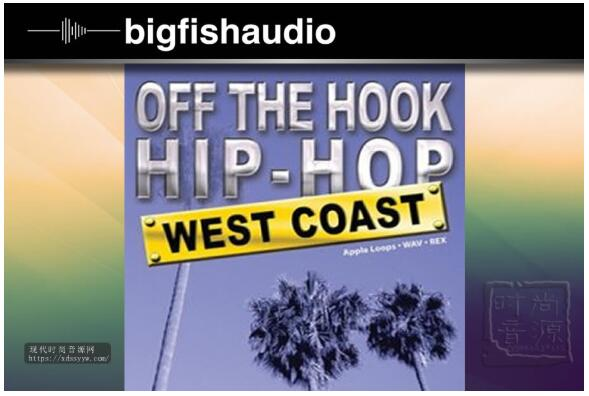 Big Fish Audio Off The Hook Hip Hop West Coast