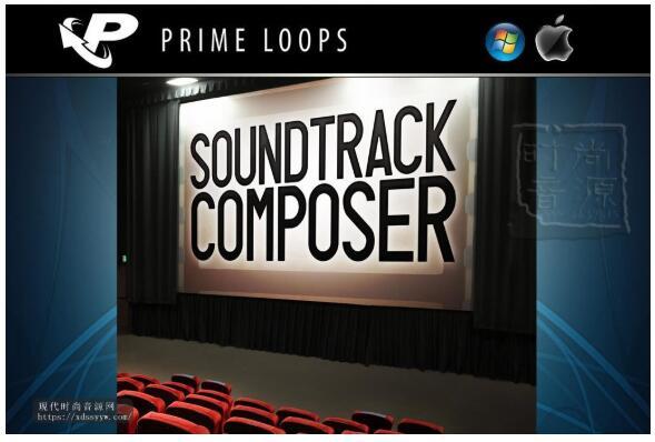 Prime Loops Soundtrack Composer-电影场景声音库