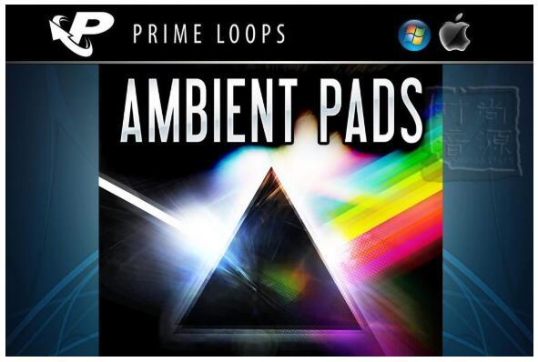 Prime Loops Ambient Pads MULTiFORMAT梦幻合成器素材