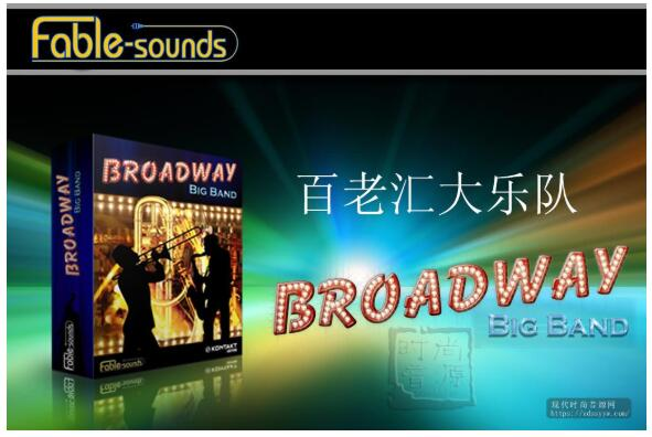 Fable Sounds Broadway Big Band v2.0.24 KONTAKT 百老汇大乐队