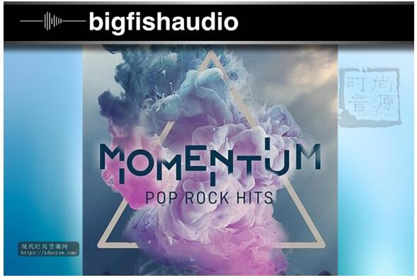 Big Fish Audio Momentum Pop Rock Hits Kontakt 流行摇滚