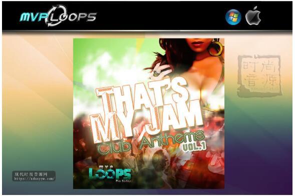 MVP Loops Thats My Jam Club Anthems Vol 1
