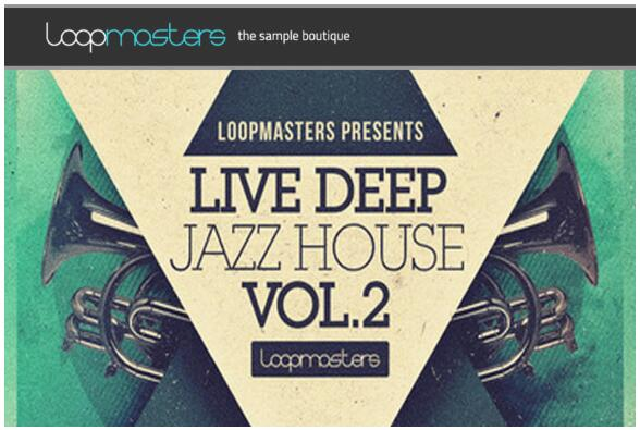 Loopmasters Live Deep Jazz House Vol 2