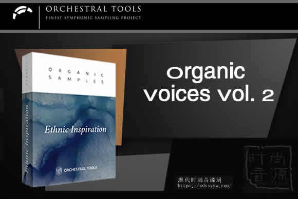 Organic Samples Organic Voices Vol. 2民族人声主题音色