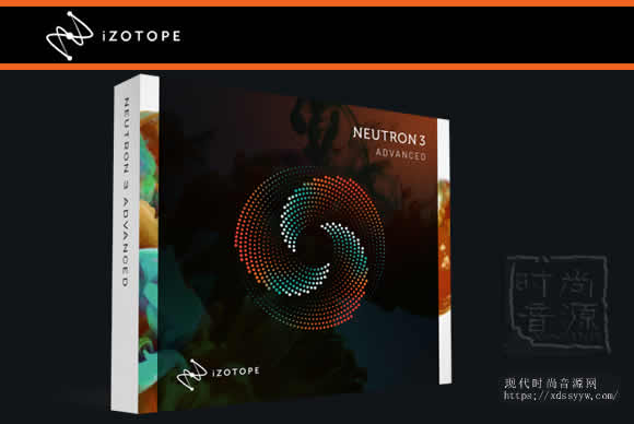 iZotope Neutron Advanced v3.00 母带套装