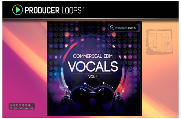 Producer Loops Commercial EDM Vocals Vol 1