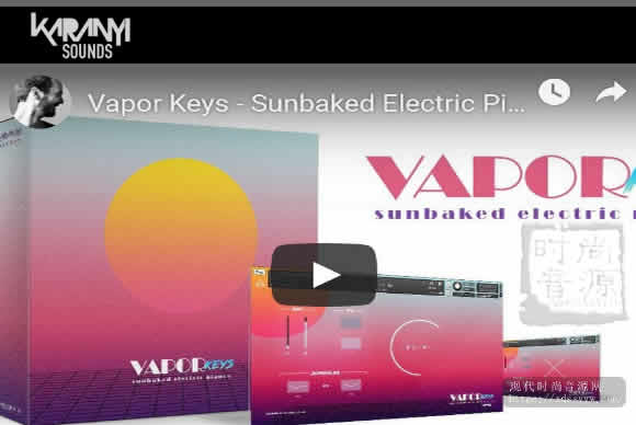 Vapor Keys KONTAKT 电钢琴