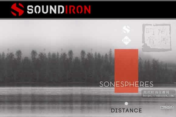 Soundiron Sonespheres 1 – Distance KONTAKT铺底和特效