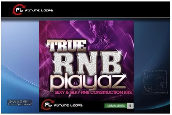 Future Loops True RnB Playaz