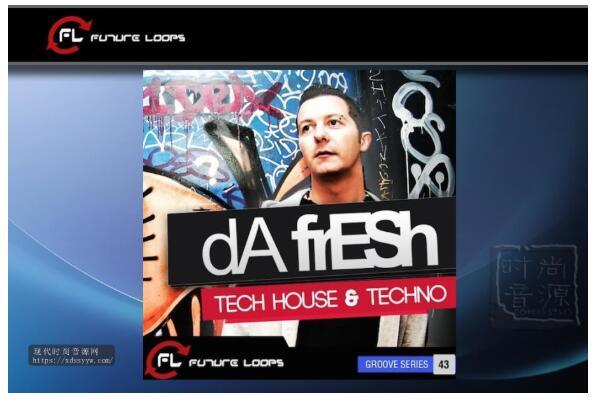 Future Loops Da Fresh Tech House & Techno