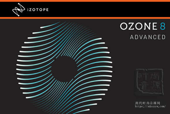 臭氧母带套件 iZotope Ozone Advanced 8 v8.02 PC/MAC