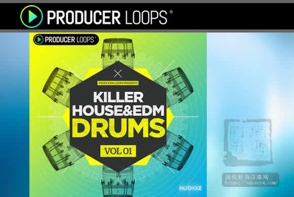 Producer Loops Killer House and EDM Drums Vol 1电鼓素材第一卷