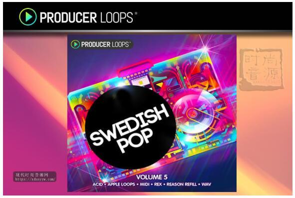 Producer Loops Swedish Pop Vol 5 瑞典流行素材