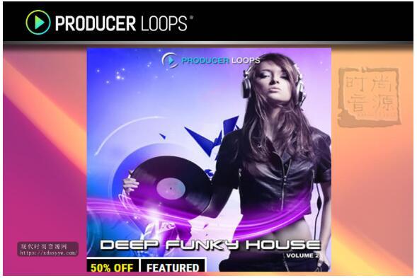 Producer Loops Deep Funky House Vol 2 深度电子素材