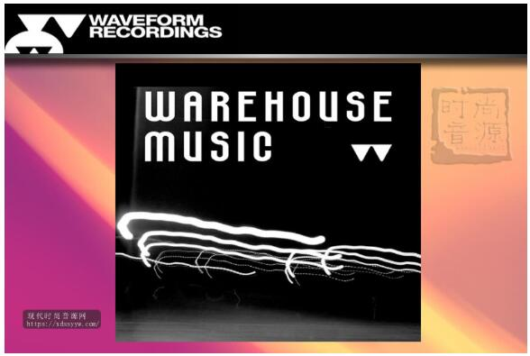 Waveform Recordings Warehouse Music 电子音乐素材