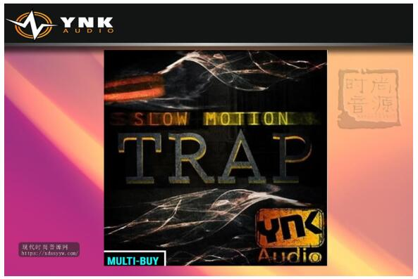 YnK Audio Slow Motion Trap 流行素材