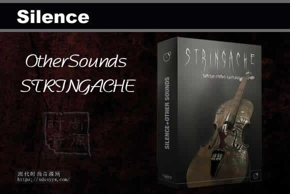 Silence + OtherSounds STRINGACHE KONTAKT恐怖小提琴