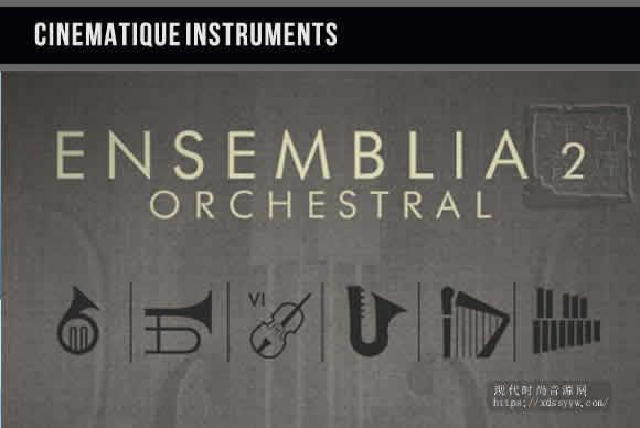 Cinematique Instruments Ensemblia 2 Orchestral KONTAKT现代室内管弦乐团