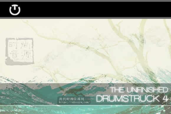 The Unfinished Drumstruck 4 WAV KONTAKT影视打击