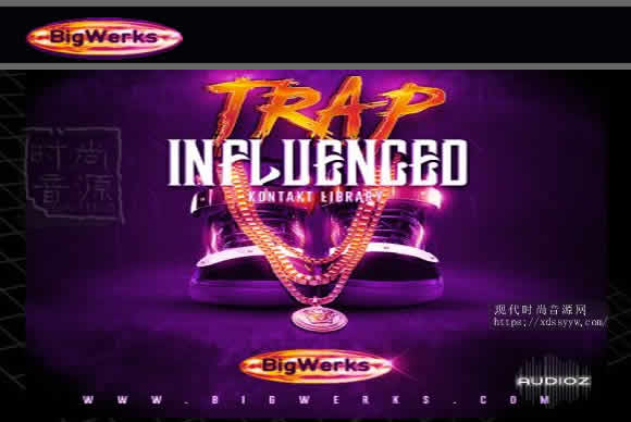 BigWerks Trap Influenced KONTAKT Trap风格音源
