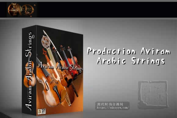 Aviram Dayan Production Aviram Arabic Strings V1.5 KONTAKT阿拉伯弦乐