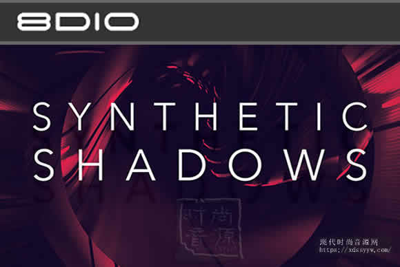 8Dio Synthetic Shadows KONTAKT 合成器