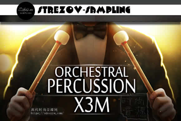 Strezov Sampling Orchestral Percussion X3M KONTAKT管弦乐打击