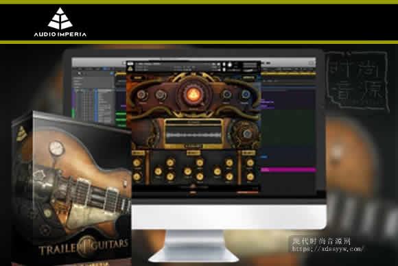 Audio Imperia Trailer Guitars 2 v1.1.0 KONTAKT配乐电吉他