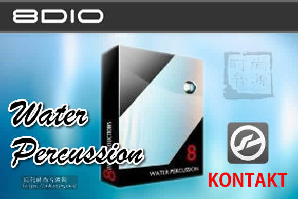 8Dio Water Percussion Vol.1 KONTAKT水滴打击乐