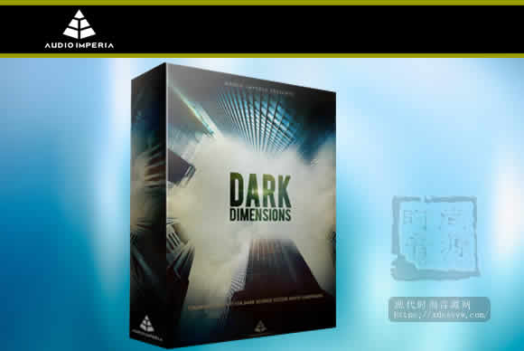Audio imperia Dark Dimension Vol. 1 KONTAKT音景库
