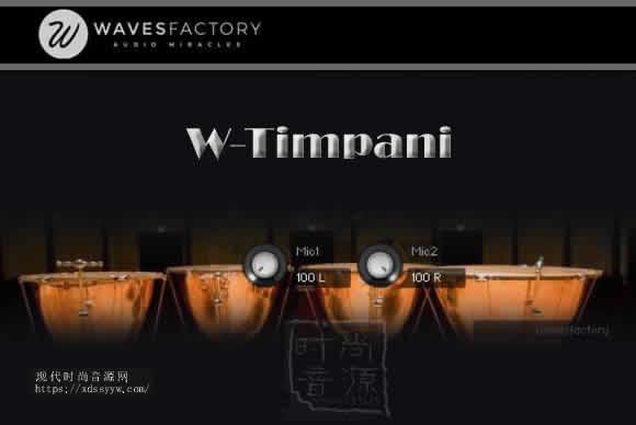Wavesfactory – W-Timpani KONTAKT定音鼓