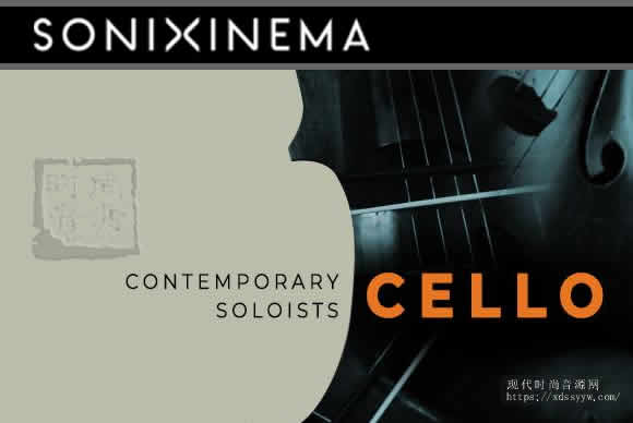 Sonixinema Contemporary Soloists Cello KONTAKT当代大提琴独奏
