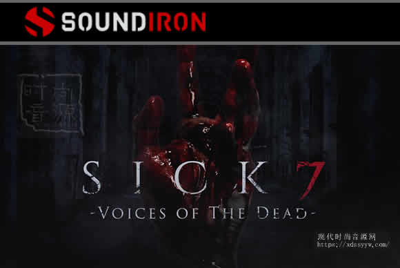 Soundiron Sick 7 Voices Of The Dead KONTAKT死亡之声