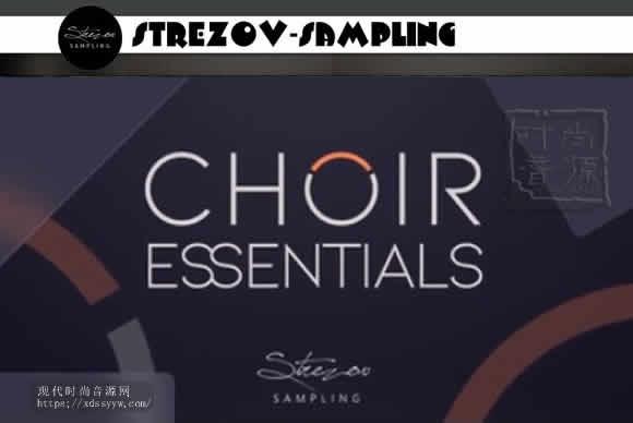 Strezov Sampling Choir Essentials KONTAKT合唱团