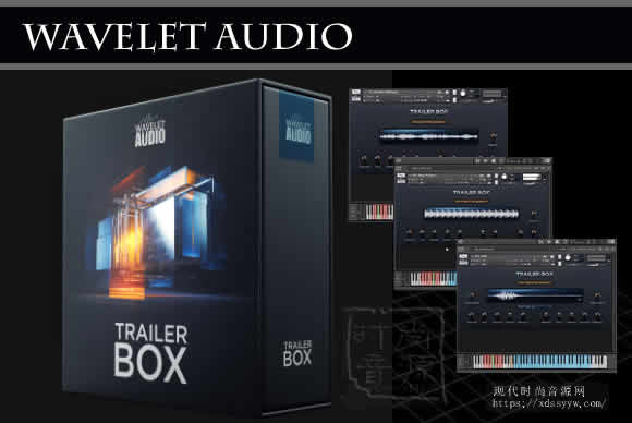 Wavelet Audio Trailer Box KONTAKT 重型音效设计大作