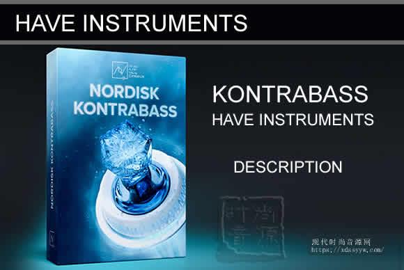Have Instruments NORDISK KONTRABASS KONTAKT 康特拉巴斯立式低音