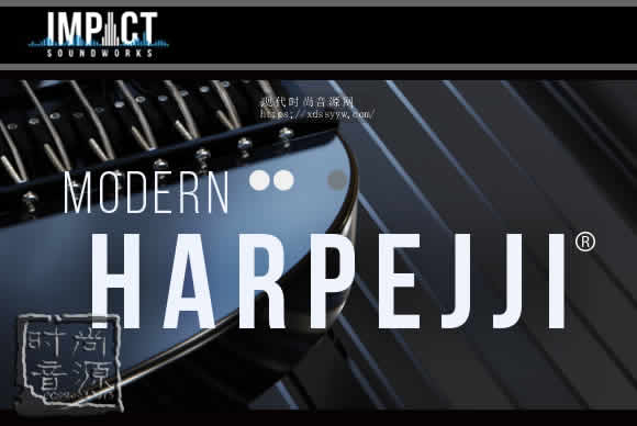 "Impact Soundworks Modern Harpejji Kontakt现代哈佩吉(神奇""搓衣板""乐器)"