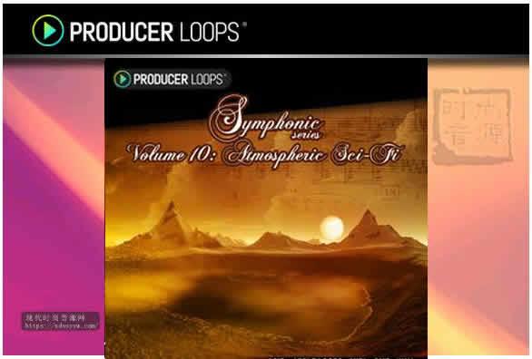 Producer Loops Symphonic Series Vol 10科幻交响乐素材