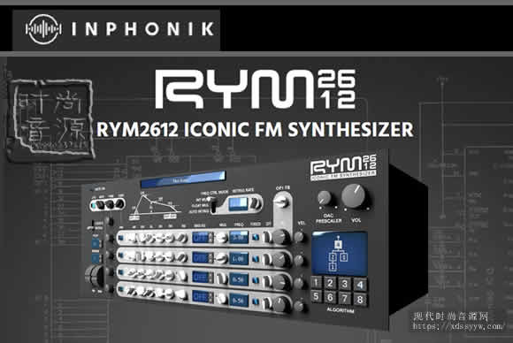 Inphonik RYM2612 Iconic FM Synthesizer v1.0.5 WiN OSX 合成器