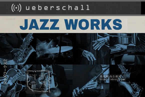 Ueberschall Jazz Works 2 ELASTIK爵士素材卷 2