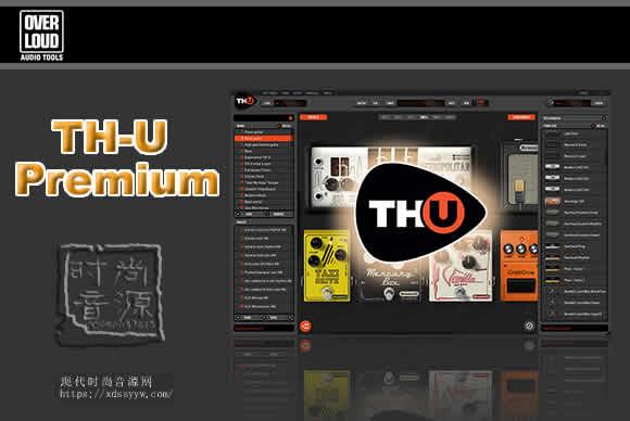 Overloud TH-U Premium 1.4.2 PC吉他贝斯效果器