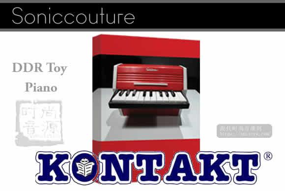 Soniccouture – DDR Toy Piano (KONTAKT, EXS24, ALP)复古玩具钢琴