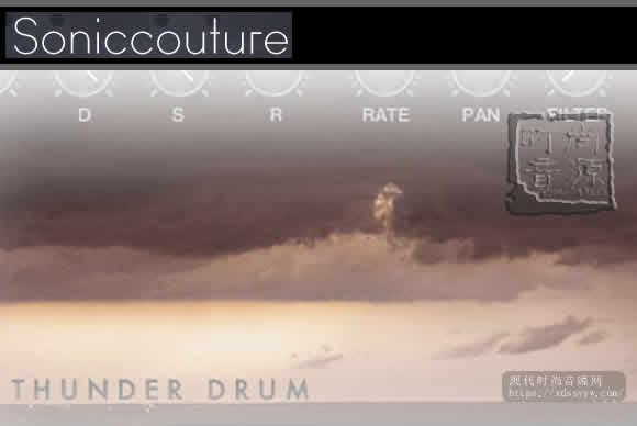 SonicCouture Thunder Drum Kontakt 雷声鼓打击乐