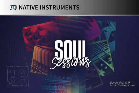 Native Instruments Soul Sessions v1.0.0 KONTAKT灵魂之音