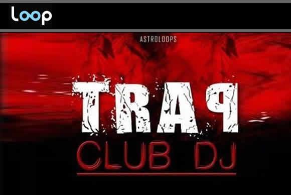 Astro Loops Trap Club DJ WAV MiDi