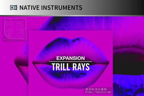 Native Instruments Trill Rays Expansion 多格式扩展 人声合成器
