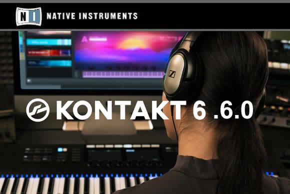 Native Instruments Kontakt 6 v6.6.0 PC/v6.5.3 MAC 采样天尊