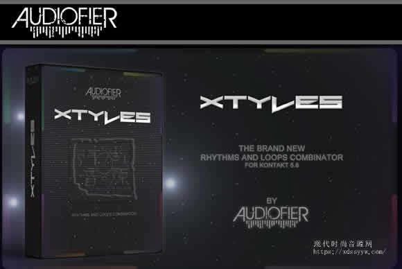 Audiofier Xtyles KONTAKT节奏循环合成器